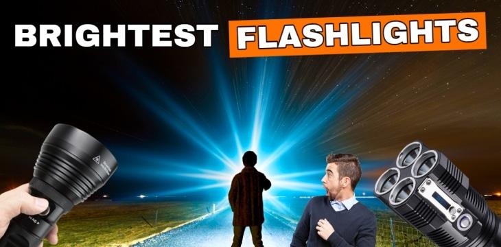 Brightest flashlights
